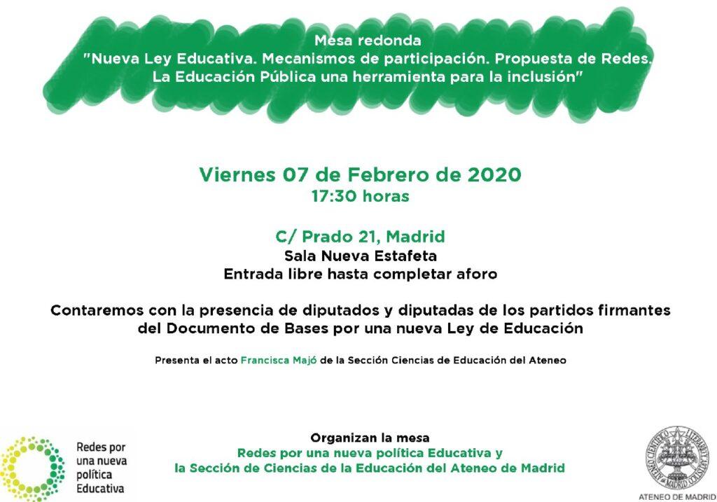 Mesa redonda. Nueva ley educativa. Mecanismos de participación. Propuesta de Redes. La educación pública una herramienta para la inclusión.